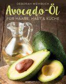 Deborah Weinbuch Autorin Cover Buch Avocado-Öl