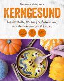 Deborah Weinbuch Autorin Cover Buch Kerngesund